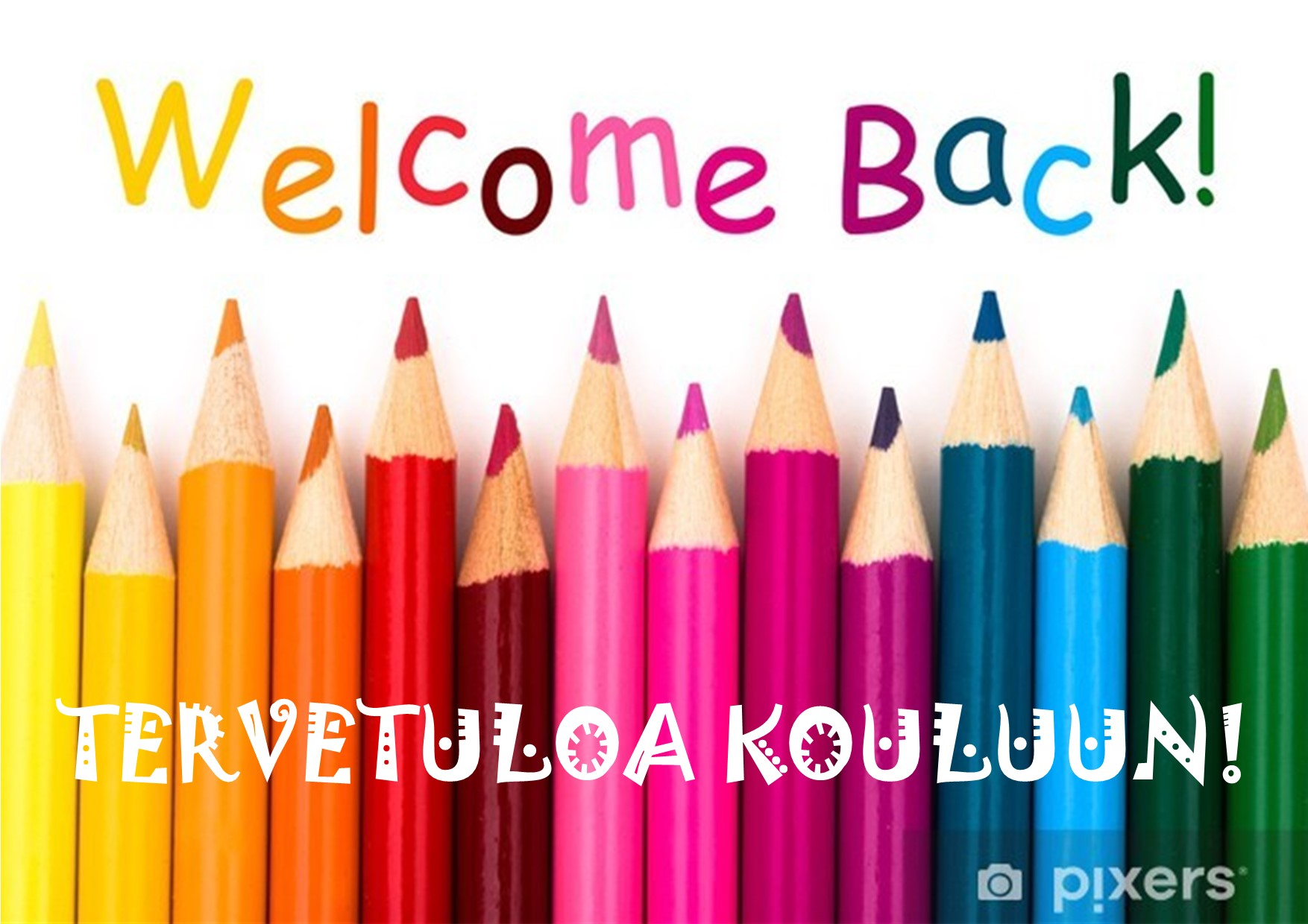 Tervetuloa kouluun!
